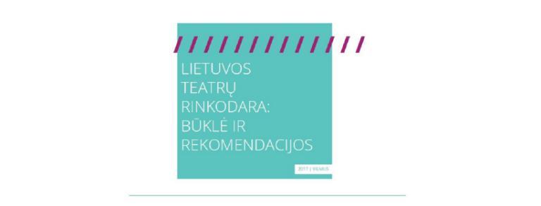 Sėkmingai baigtas Lietuvos teatrų rinkodaros tyrimas